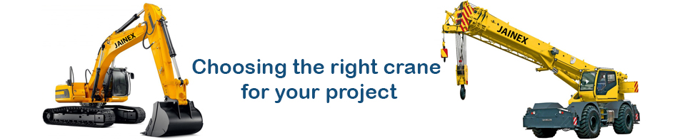 choose the right crane based on your project